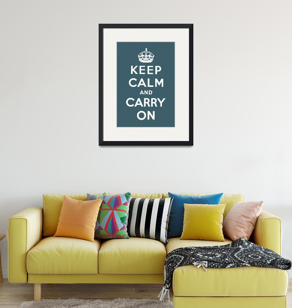 """Blue Keep Calm And Carry On 8""  by oldies"