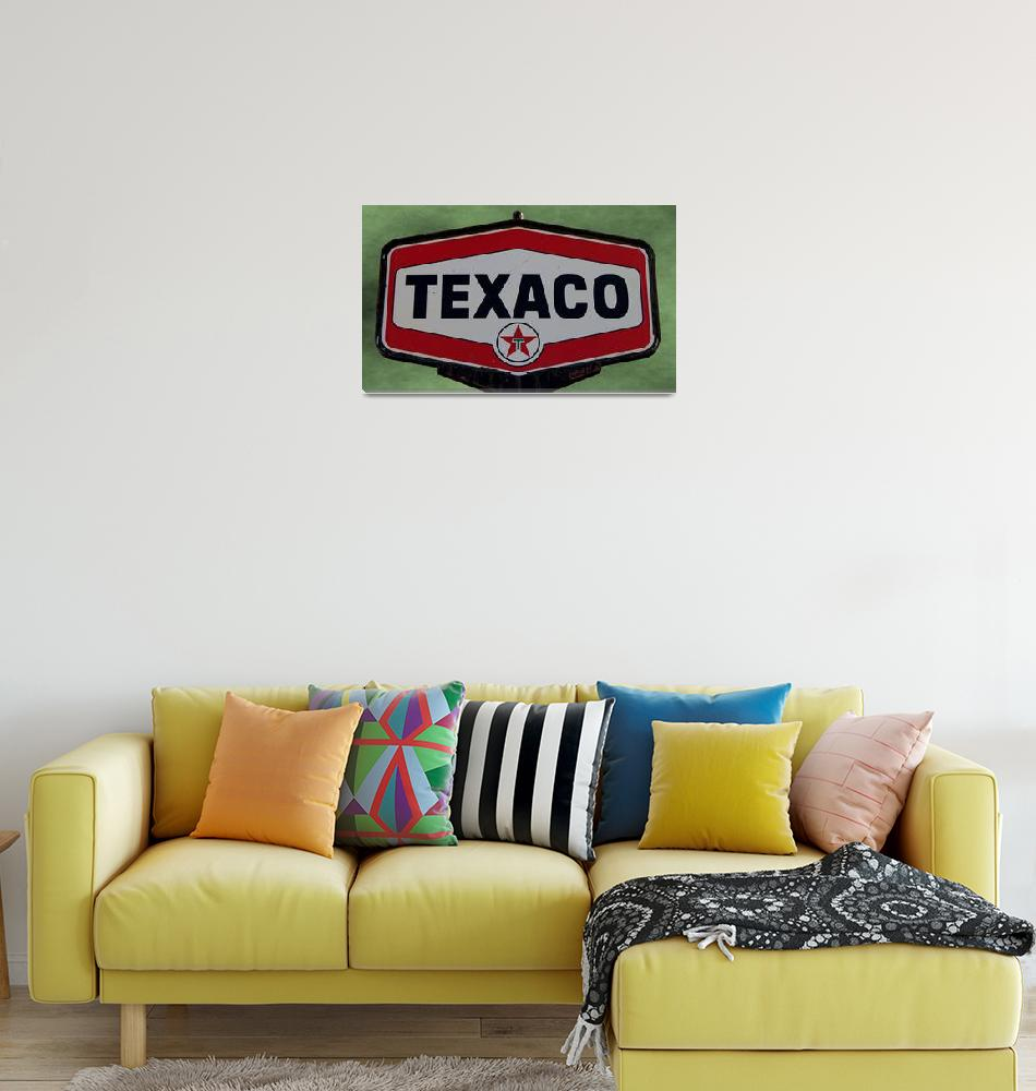 """Vintage Texaco Sign""  (2012) by bettynorthcutt"