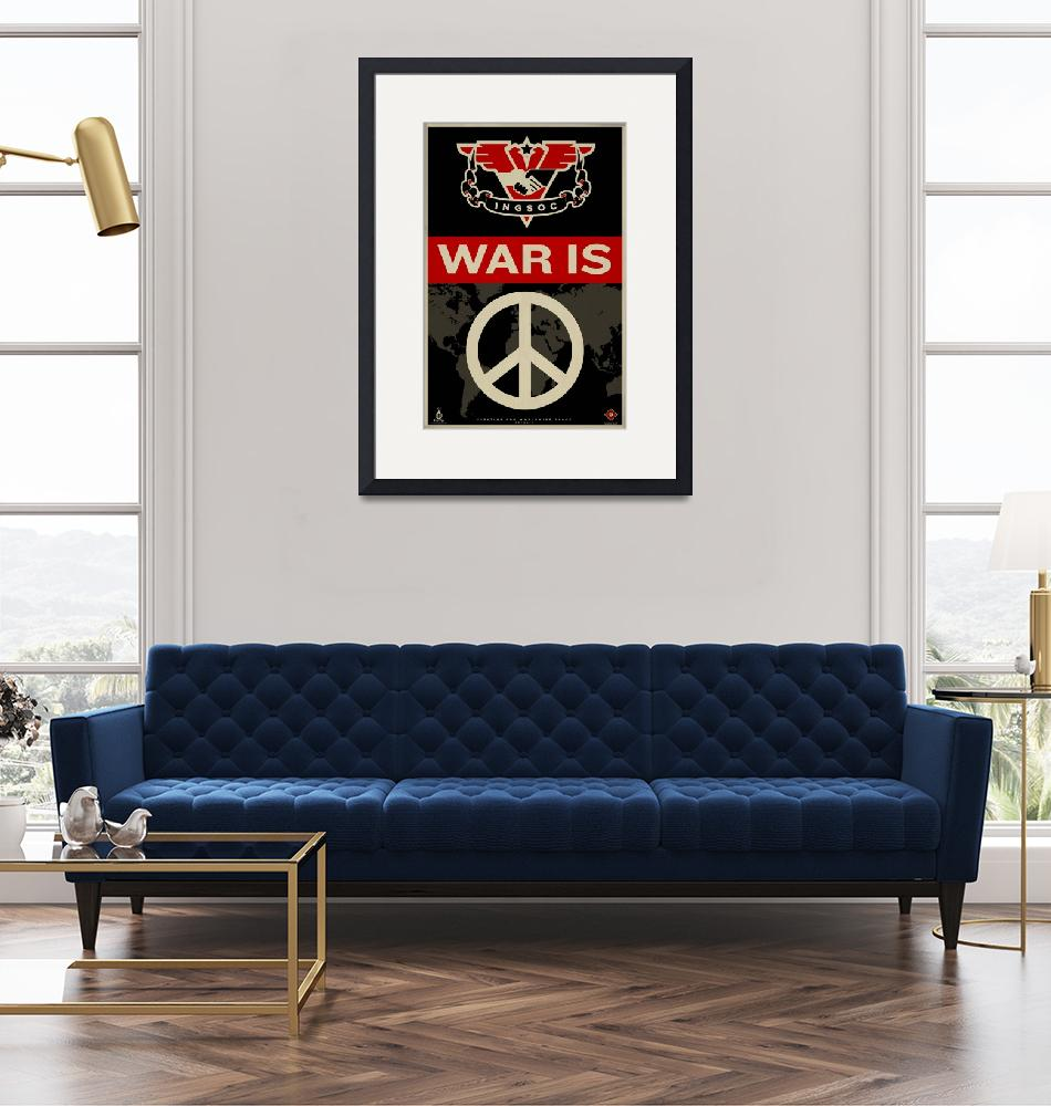 """War Is Peace""  (2010) by libertymaniacs"