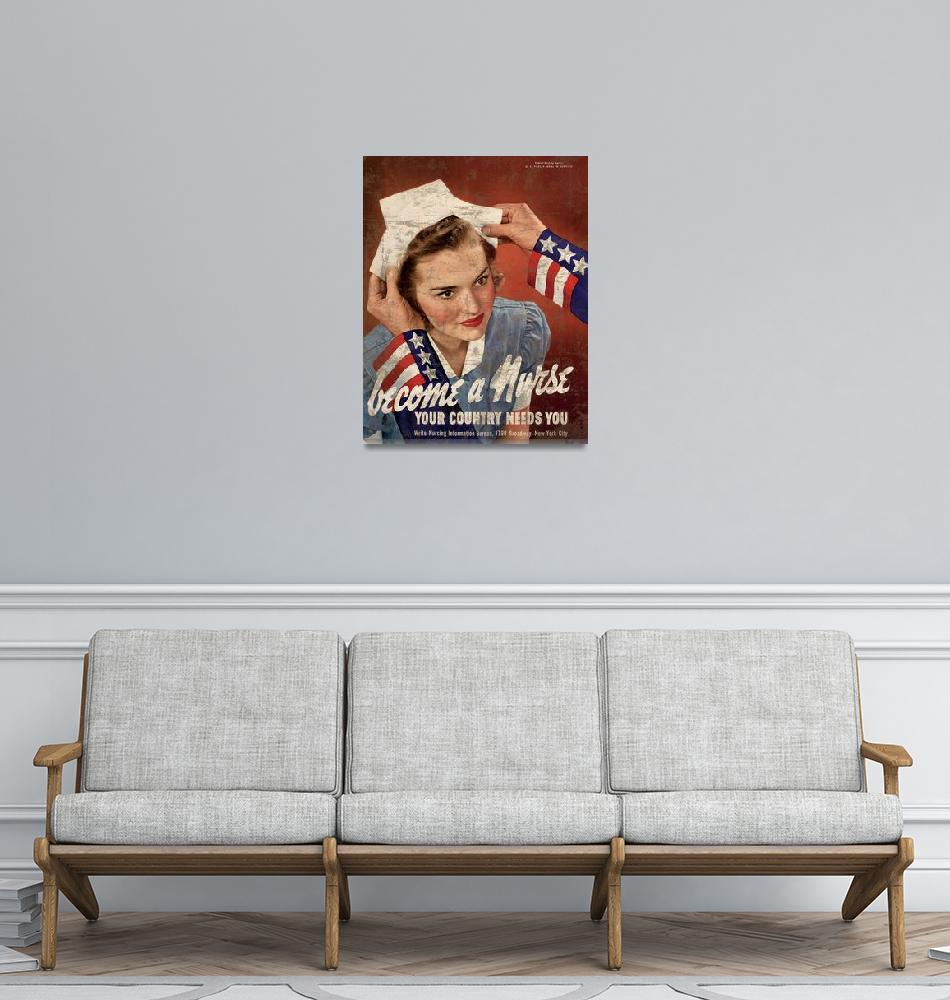 """""""Become A Nurse Your Country Needs You 1""""  by oldies"""