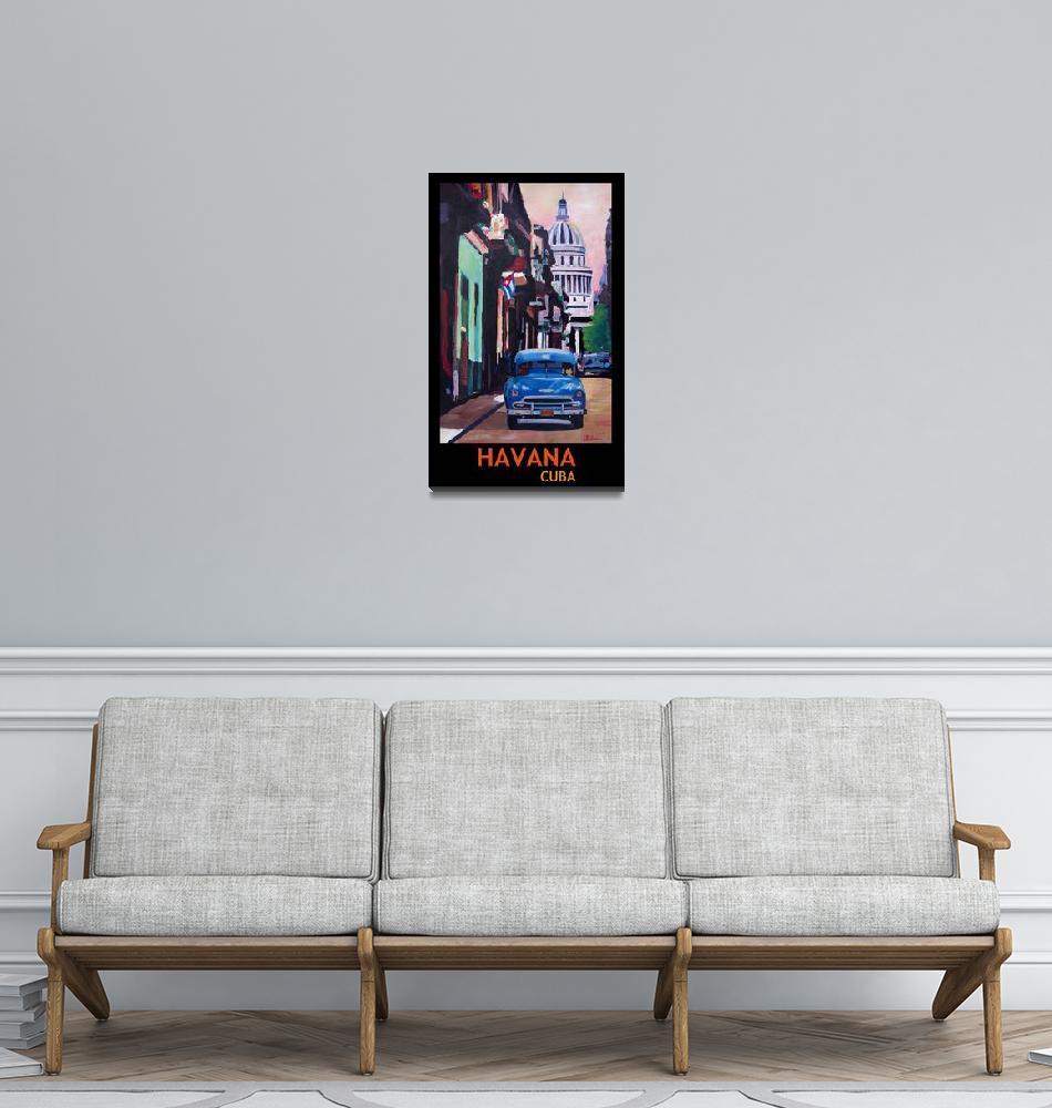 """Poster Havana Cuba Street Scene Oldtimer Vintage""  (2015) by arthop77"