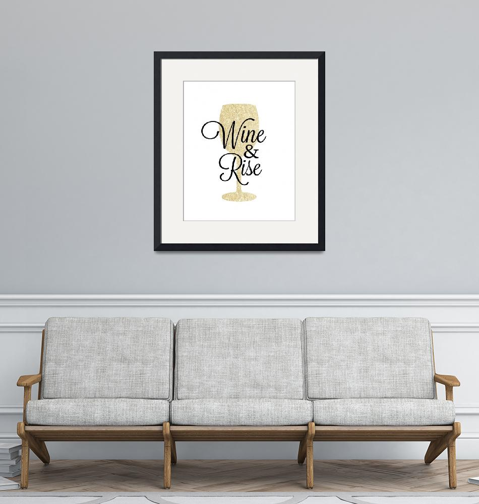 """""""Wine and Rise Gold Sparkle""""  by miscstudios"""