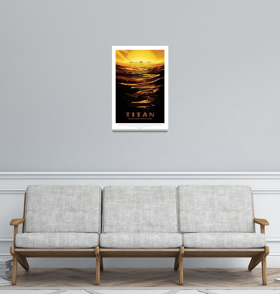"""""""NASA Titan Space Travel Poster""""  by FineArtClassics"""