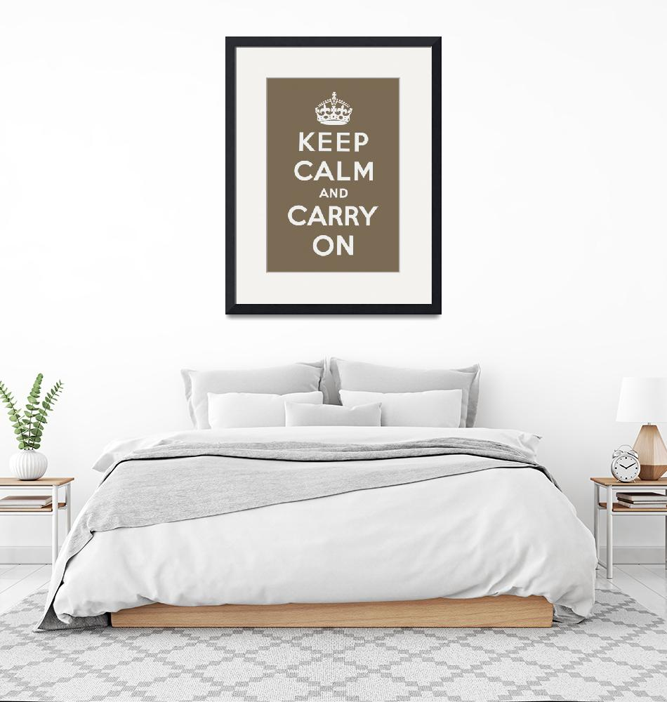 """""""Brown Keep Calm And Carry On 3""""  by oldies"""