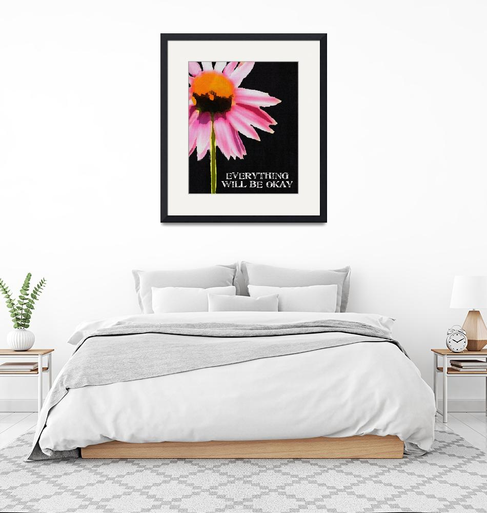 """""""EVERYTHING WILL BE OKAY - PINK DAISY ON BLACK"""" (2008) by lisaweedn"""