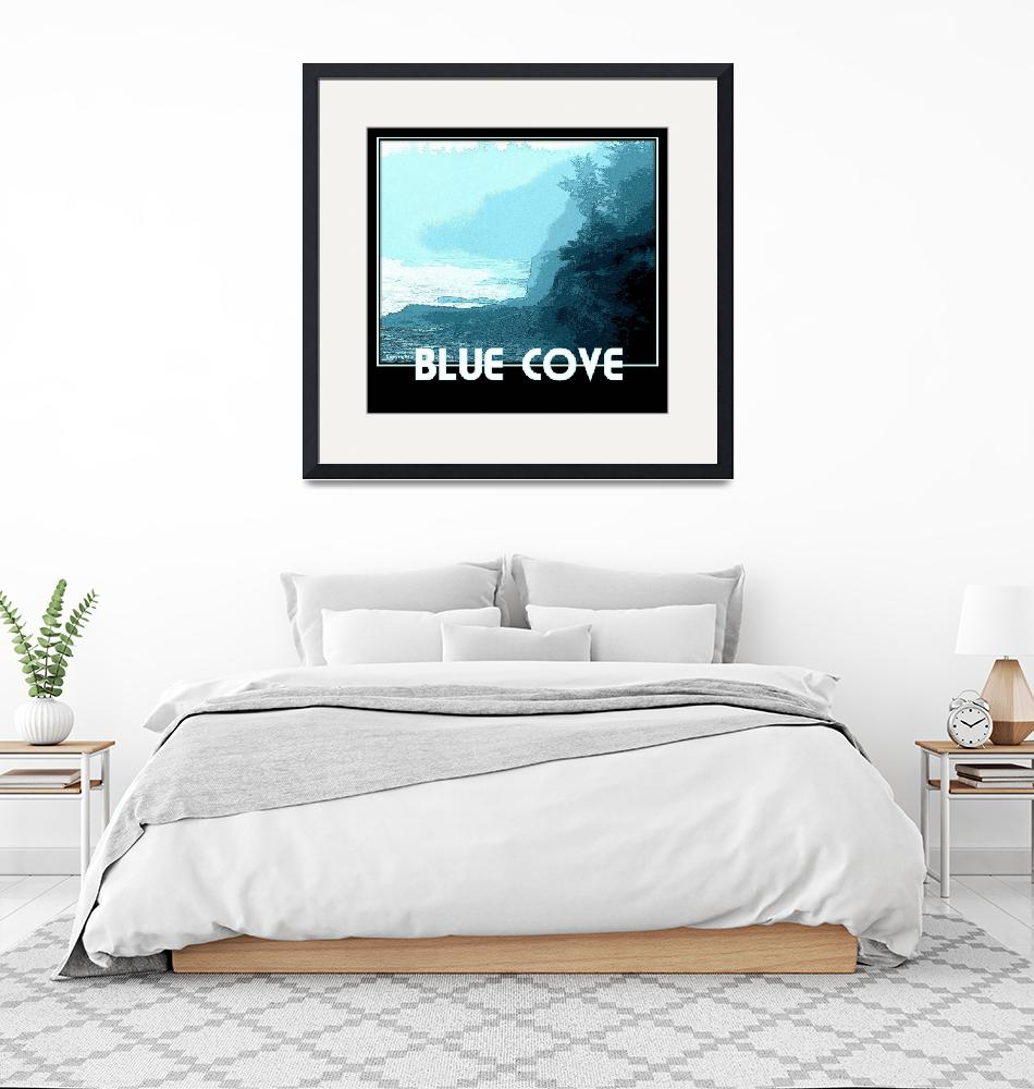 """""""BLUE COVE""""  (2012) by jhorne57"""