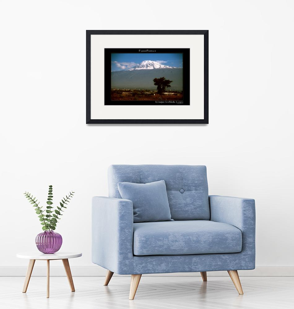"""""""Tanzania Kilimanjaro from Moshi with snow""""  (2003) by ExposedPlanet"""