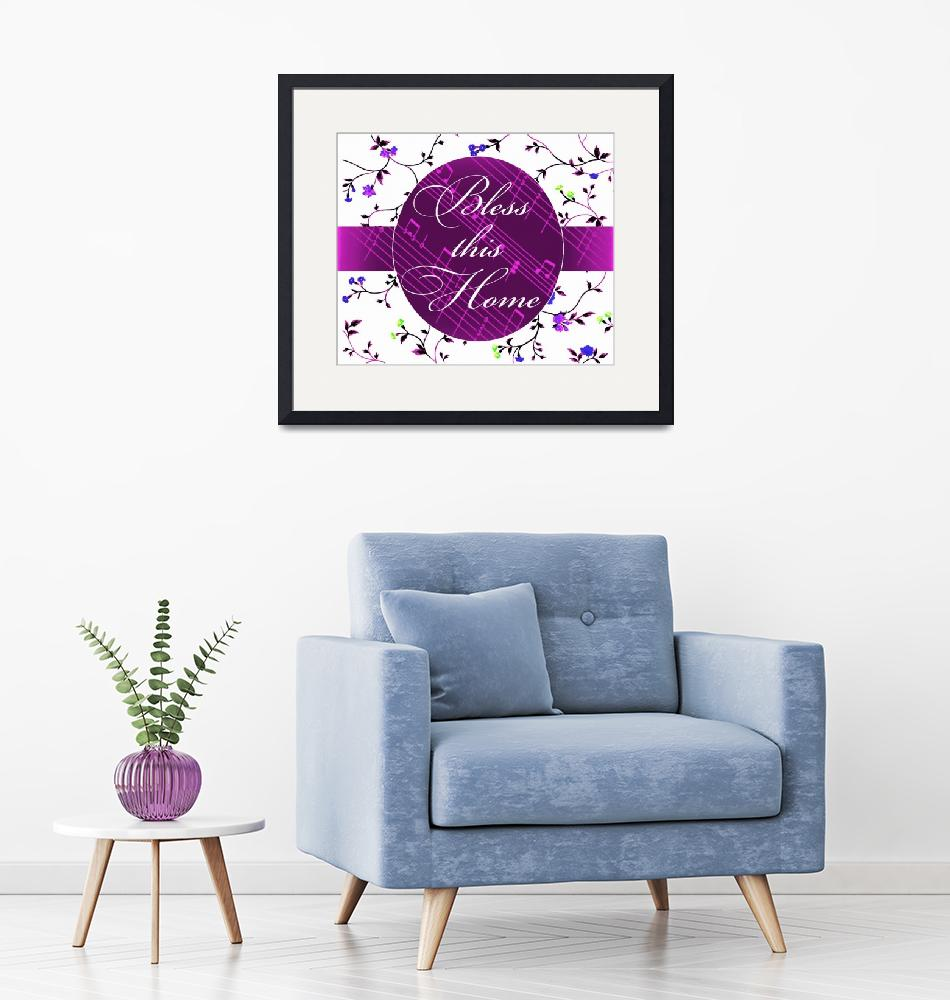 """""""bless this home purple music""""  by lizmix"""