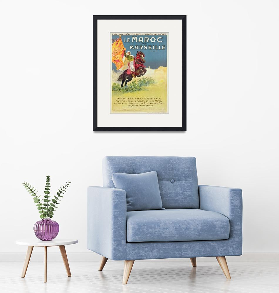 """""""Morocco and Marseille Vintage Poster""""  by fineartmasters"""