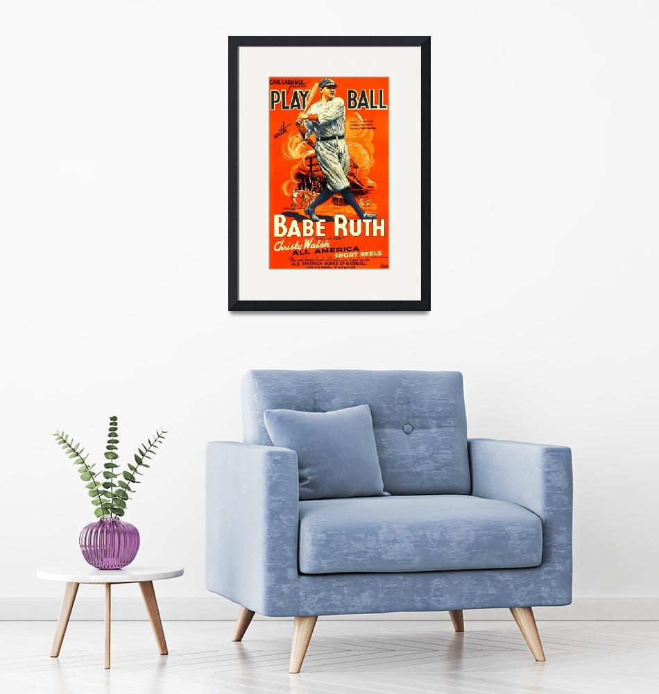 """Play Ball, Babe Ruth Vintage Movie Poster""  by FineArtClassics"