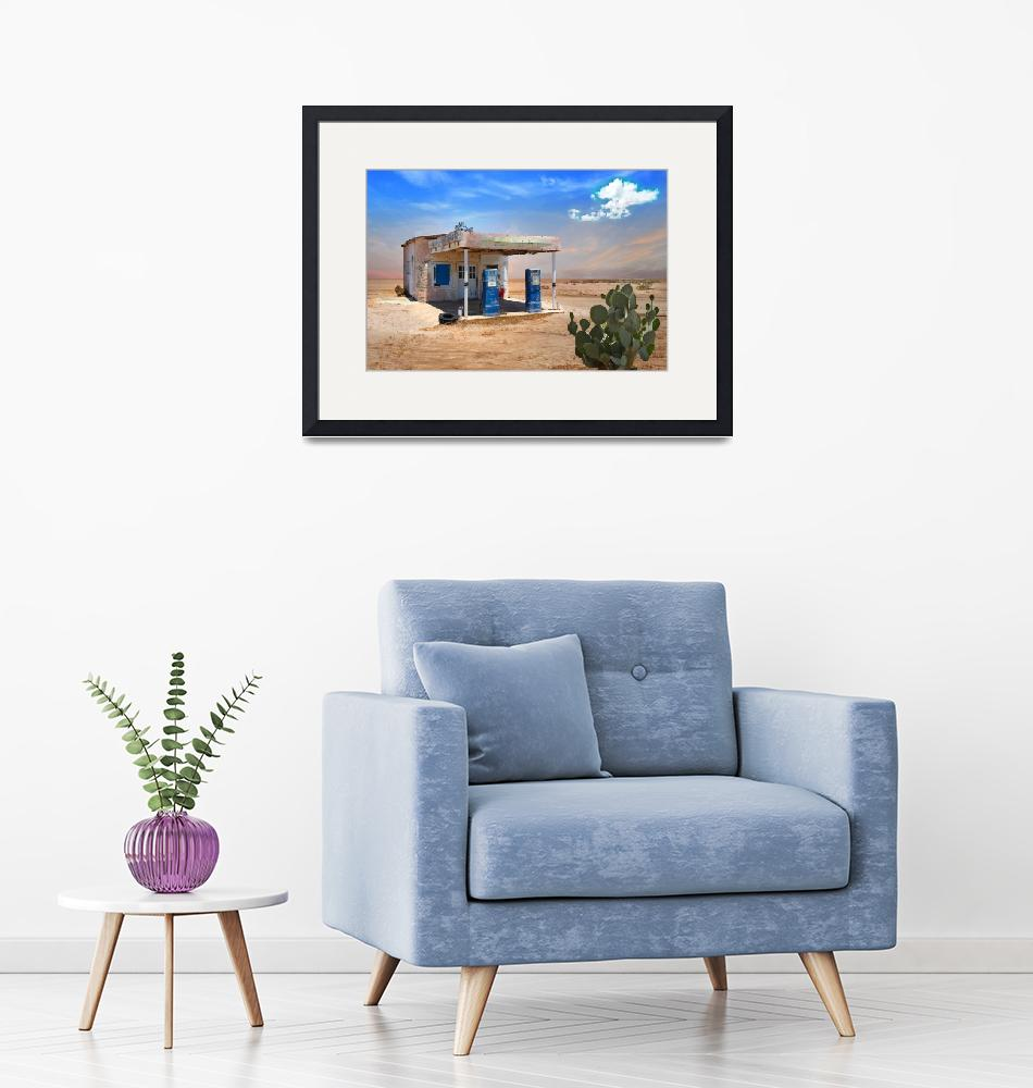 """""""Old Gas Station in Desert""""  (2016) by charker"""