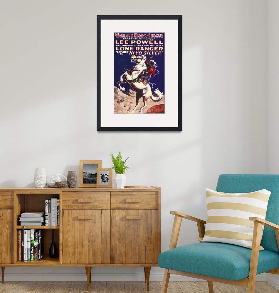 """""""Wallace Bros. Circus Lone Ranger Vintage Poster""""  by FineArtClassics"""