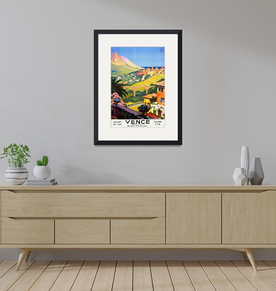 """""""Vence Pres Nice Hiver Ete Vintage Travel Poster""""  by FineArtClassics"""