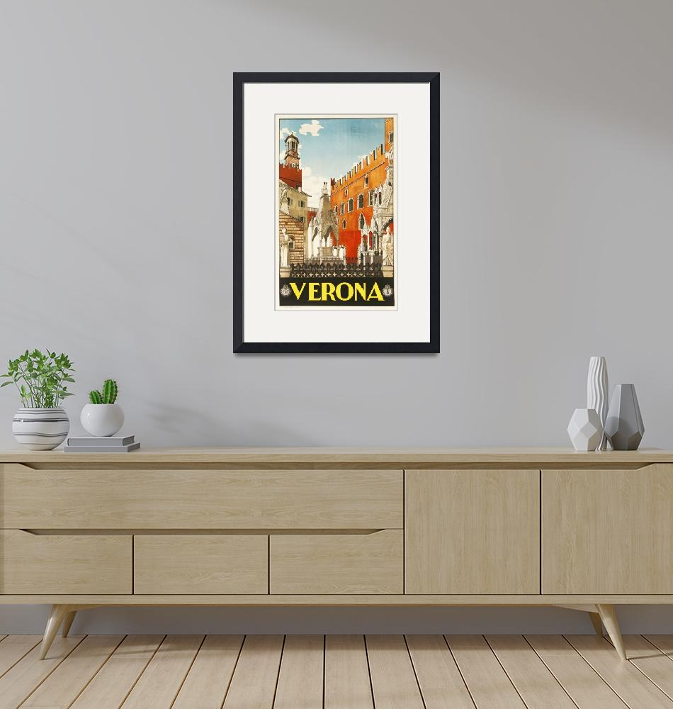 """""""Verona, Italy Vintage Travel Poster""""  by FineArtClassics"""