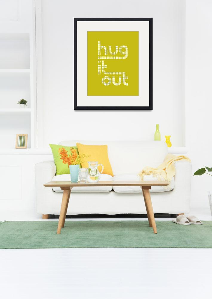 """""""Hug It Out • Crosshatch Chartreuse&quot  by Logophilia"""