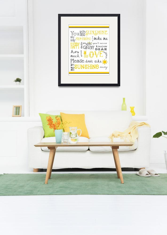 """""""You Are My Sunshine Poster&quot  (2011) by designsbyjaime"""