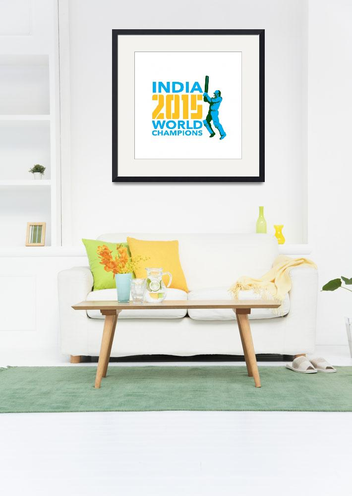 """India Cricket 2015 World Champions Isolated&quot  (2015) by patrimonio"