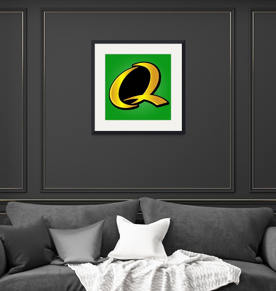 """Q-Quaker_State""  by LetterPopArt"