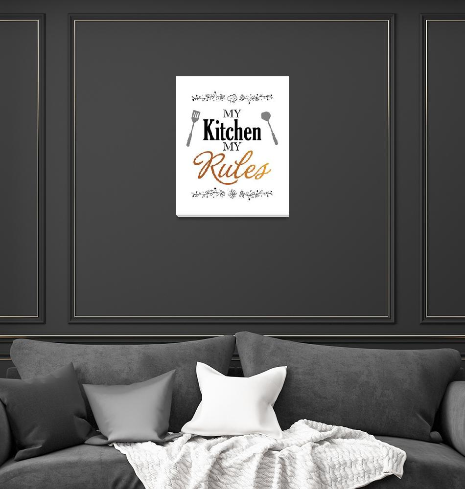 """my kitchen my rules""  (2018) by javakufi"