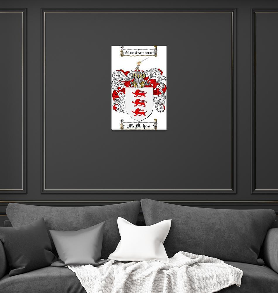 """""""MCMAHON FAMILY CREST - COAT OF ARMS""""  by coatofarms"""