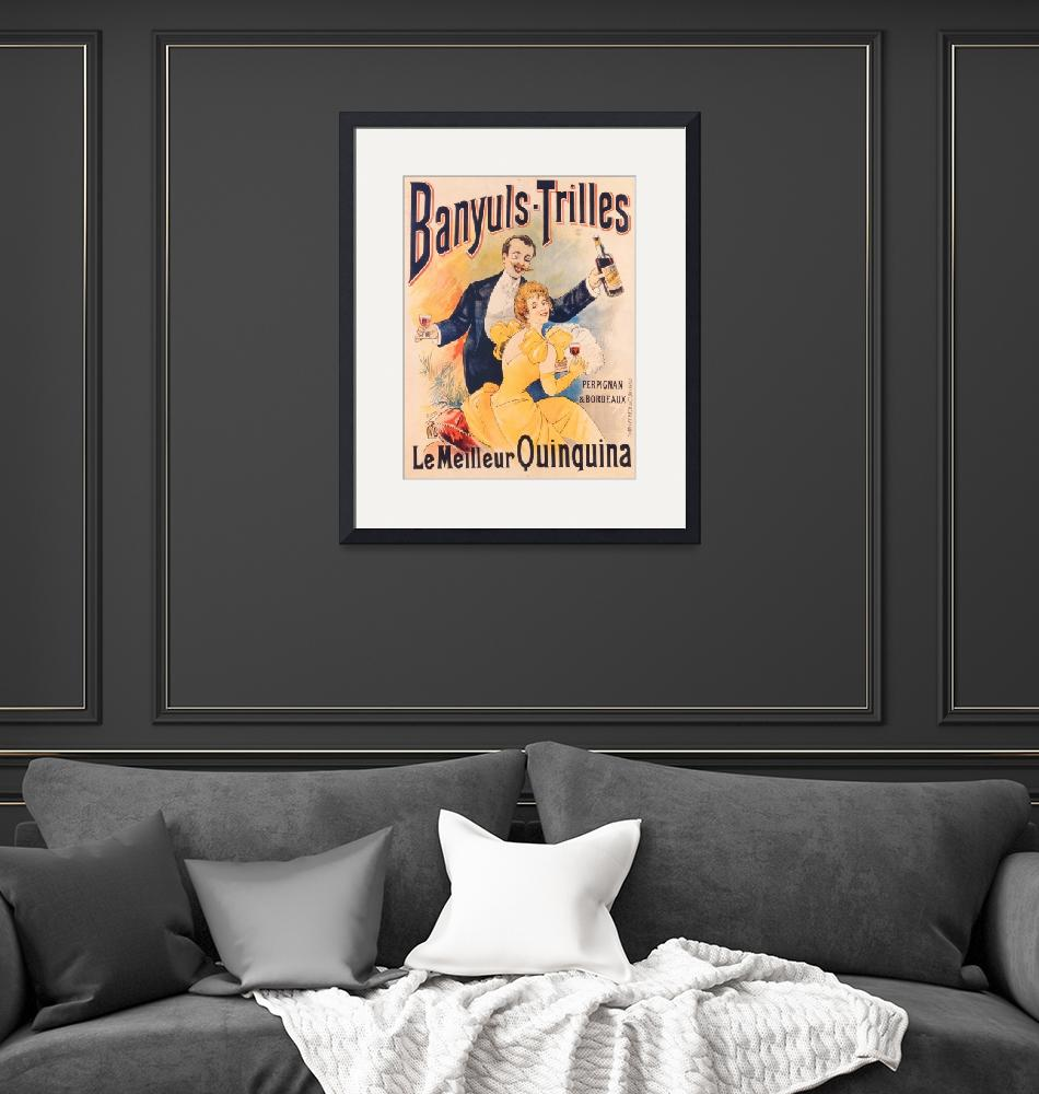 """""""Poster advertising Banyuls-Trilles Quinquina, c.18""""  by fineartmasters"""