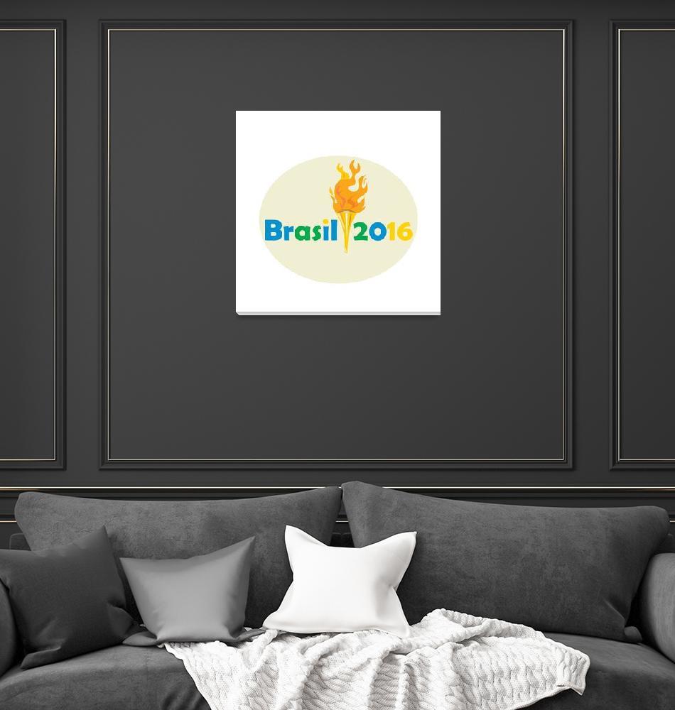 """Brasil 2016 Summer Games Flaming Torch""  (2015) by patrimonio"