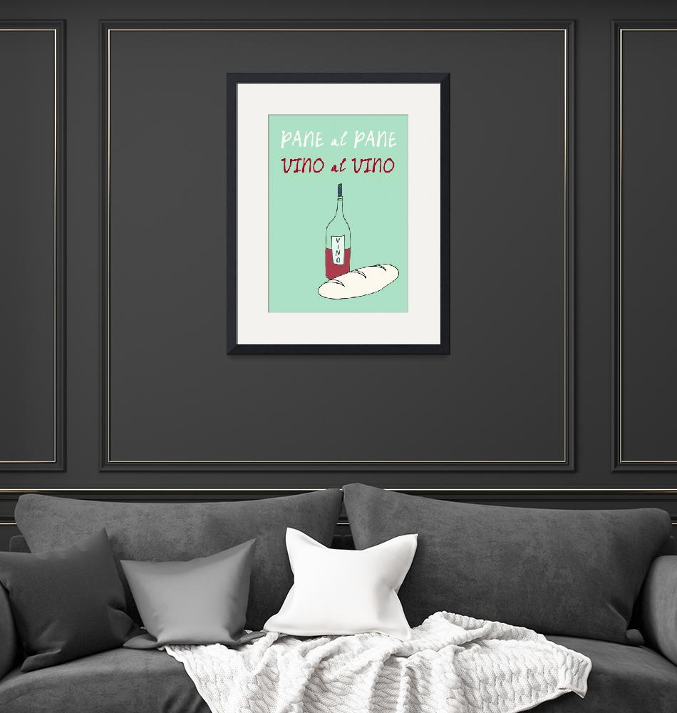 """Italian kitchen art poster vino pane quote"" (2012) by Lebonvintage"