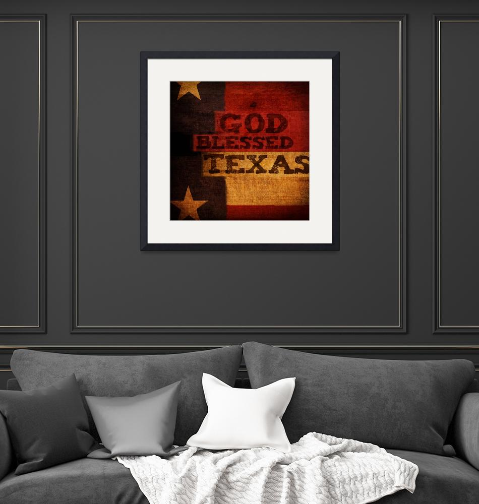 """""""God Blessed Texas""""  (2011) by dallasdrotz"""