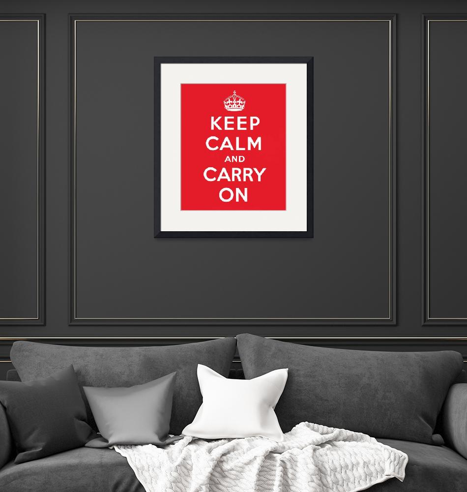 """Keep Calm and Carry On""  (1939) by fineartmasters"
