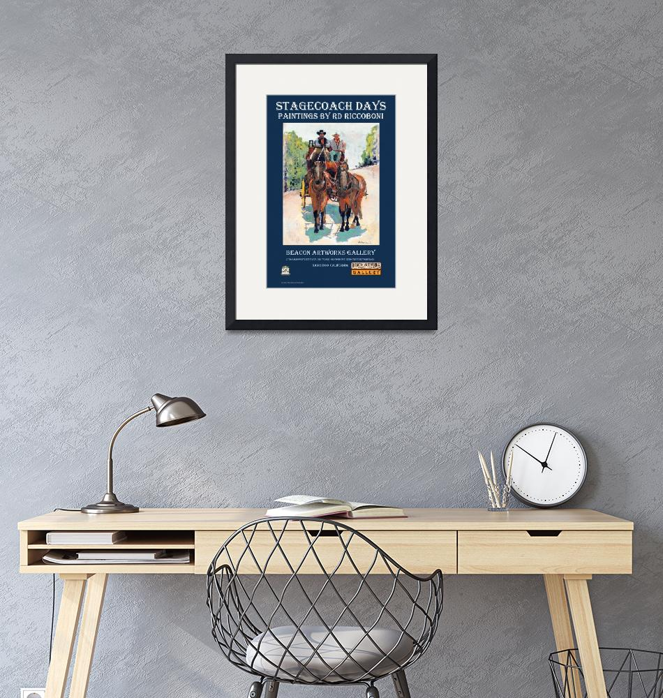 """""""Stagecoach Days in Old Town San Diego poster""""  (2008) by RDRiccoboni"""