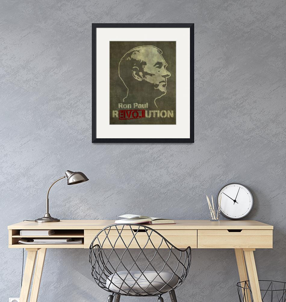 """Ron Paul Revolution Portrait""  by libertymaniacs"