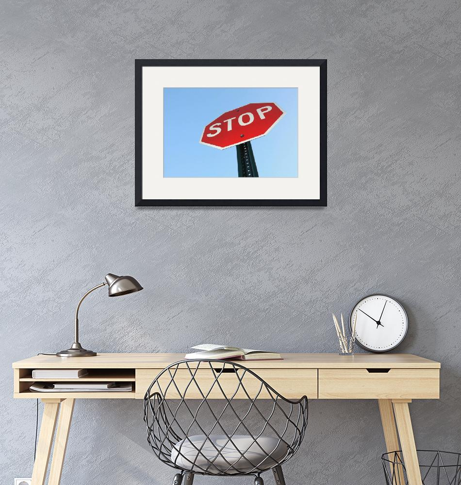 """""""Stop Sign""""  by thefunkhouse"""