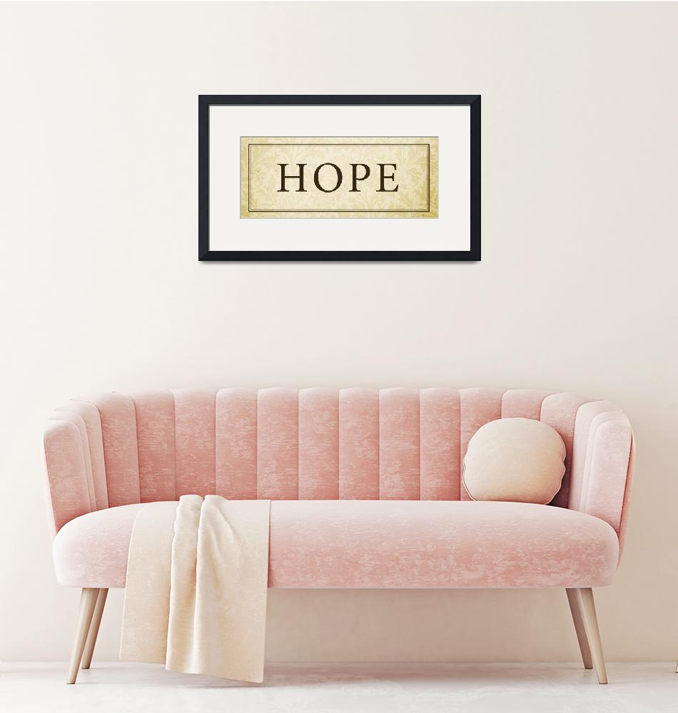 """""""Hope Sign/Plaque""""  (2008) by dallasdrotz"""