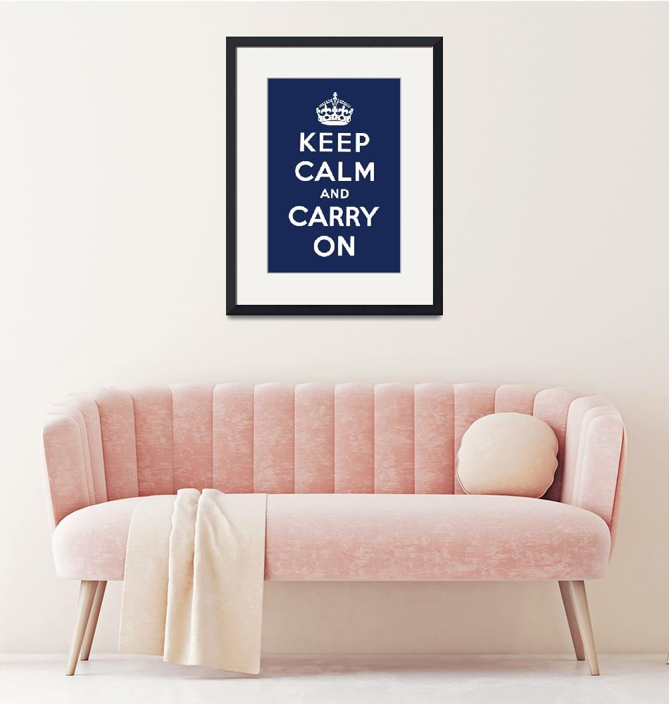 """""""Blue Keep Calm And Carry On 9""""  by oldies"""