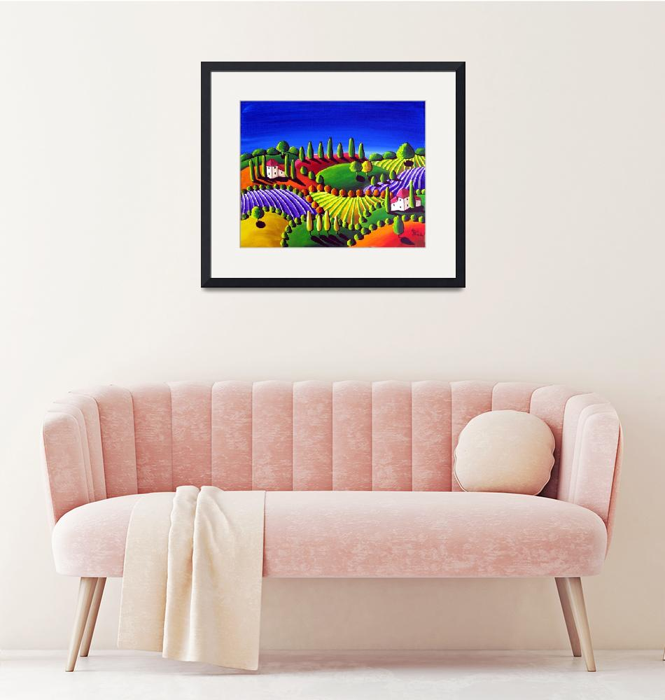 """Colorful Tuscan Landscape""  (2009) by reniebritenbucher"