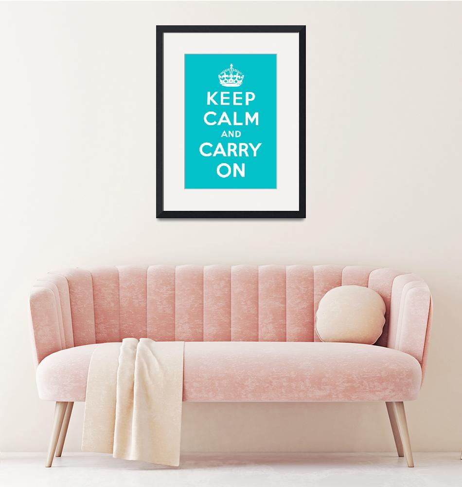 """""""Blue Keep Calm And Carry On 1""""  by oldies"""
