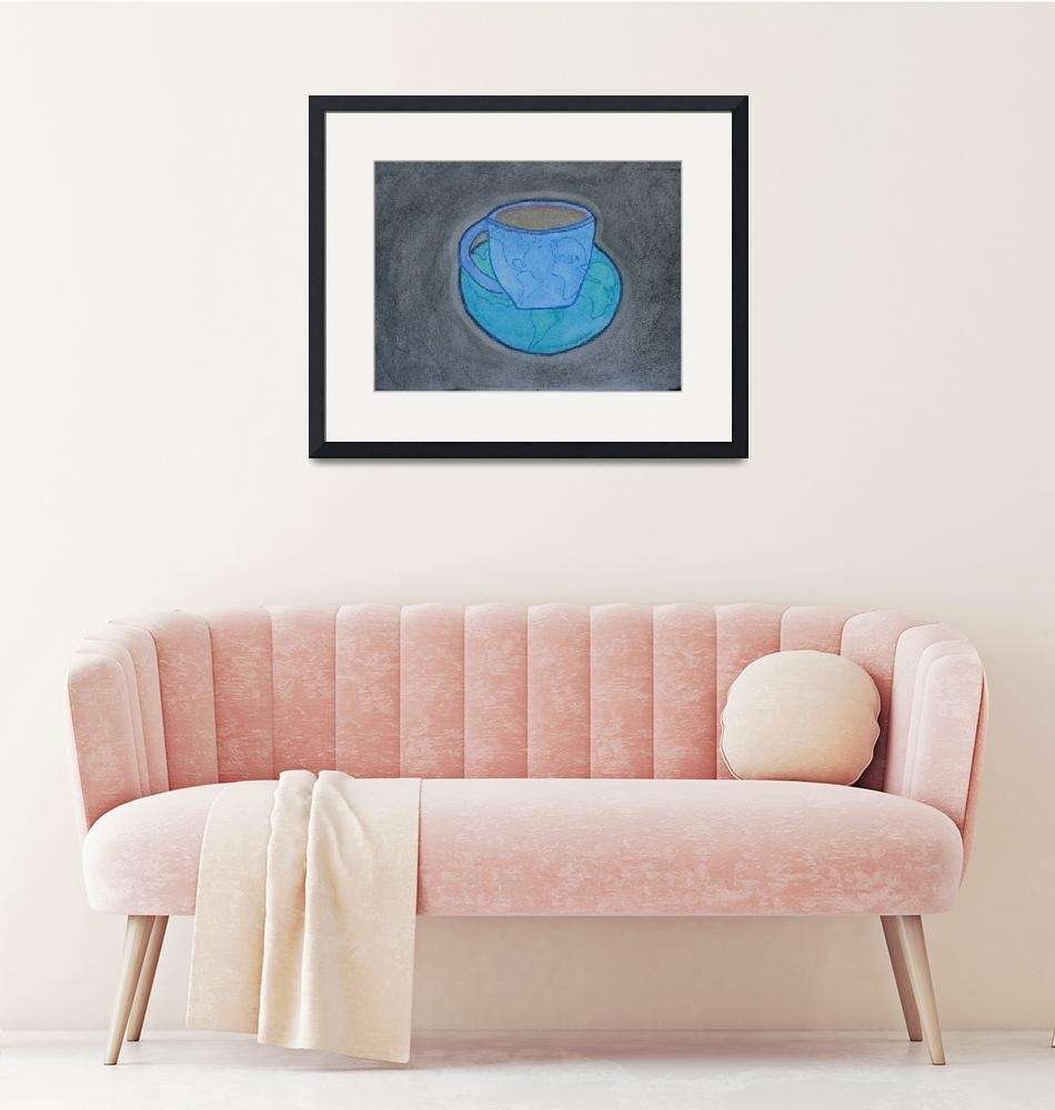 """""""""""Be The Cup The World Passes Through""""""""  (2009) by JordanArt"""