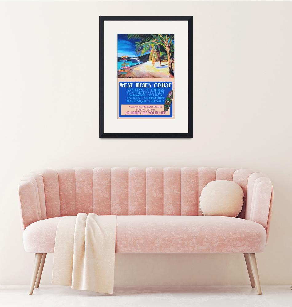 """""""West Indies Cruise Retro Travel Poster""""  (2020) by arthop77"""