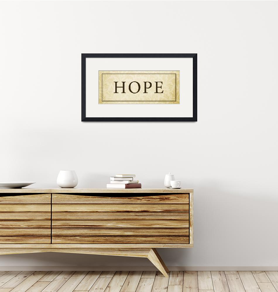 """Hope Sign/Plaque"" (2008) by dallasdrotz"