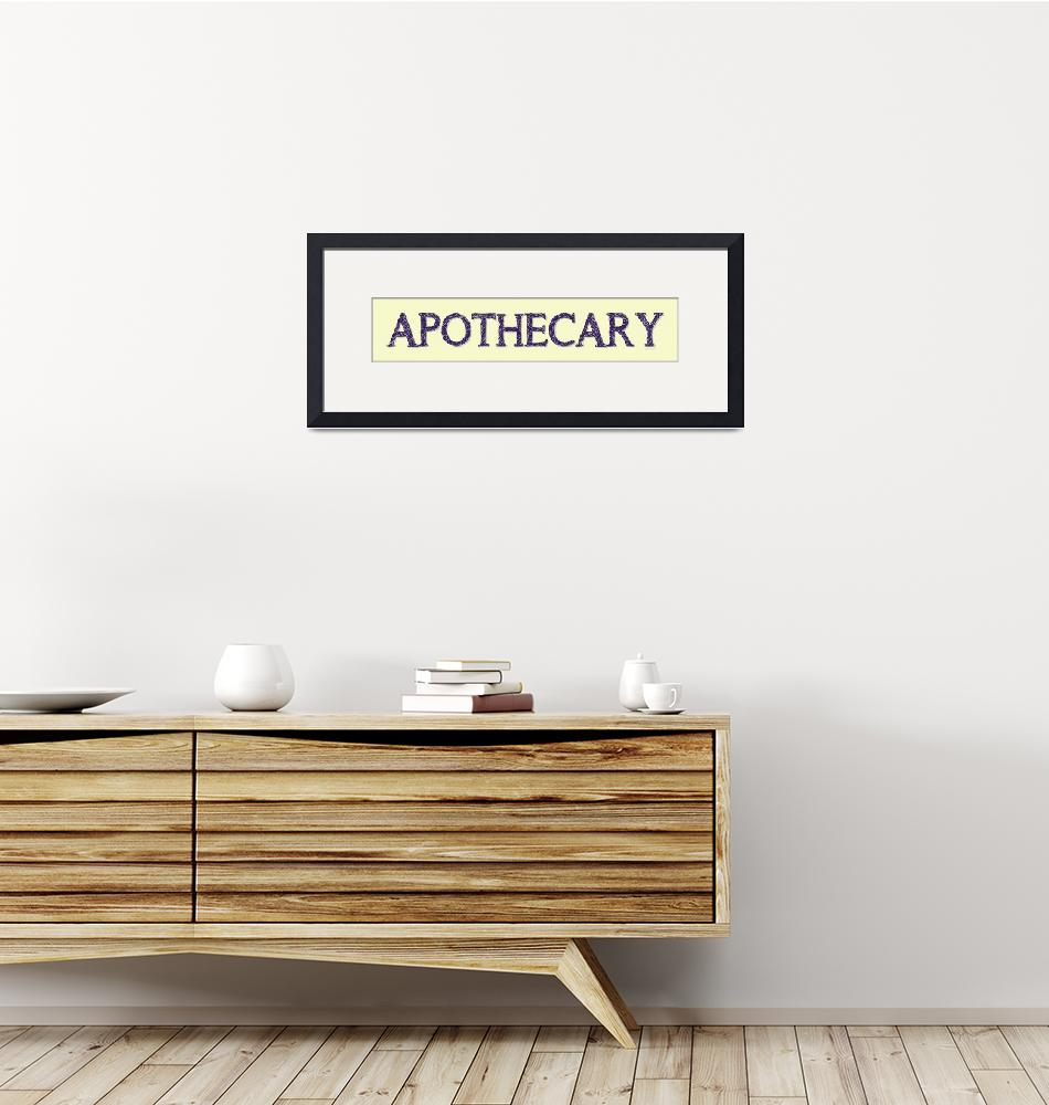 """""""APOTHECARY SIGN""""  (2019) by Studio8974"""
