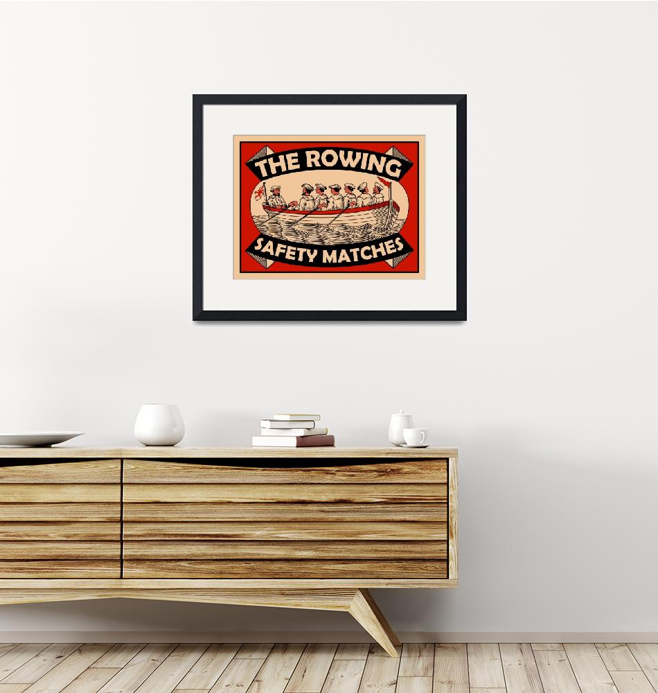 """The Vintage Rowing Safety Match""  by mark-rogan"