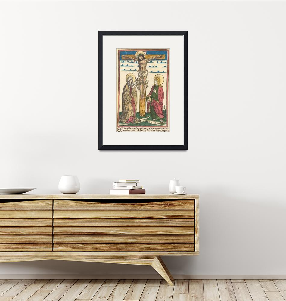 """""""Hans Burgkmair~Christ on the Cross with the Virgin""""  by Old_master"""