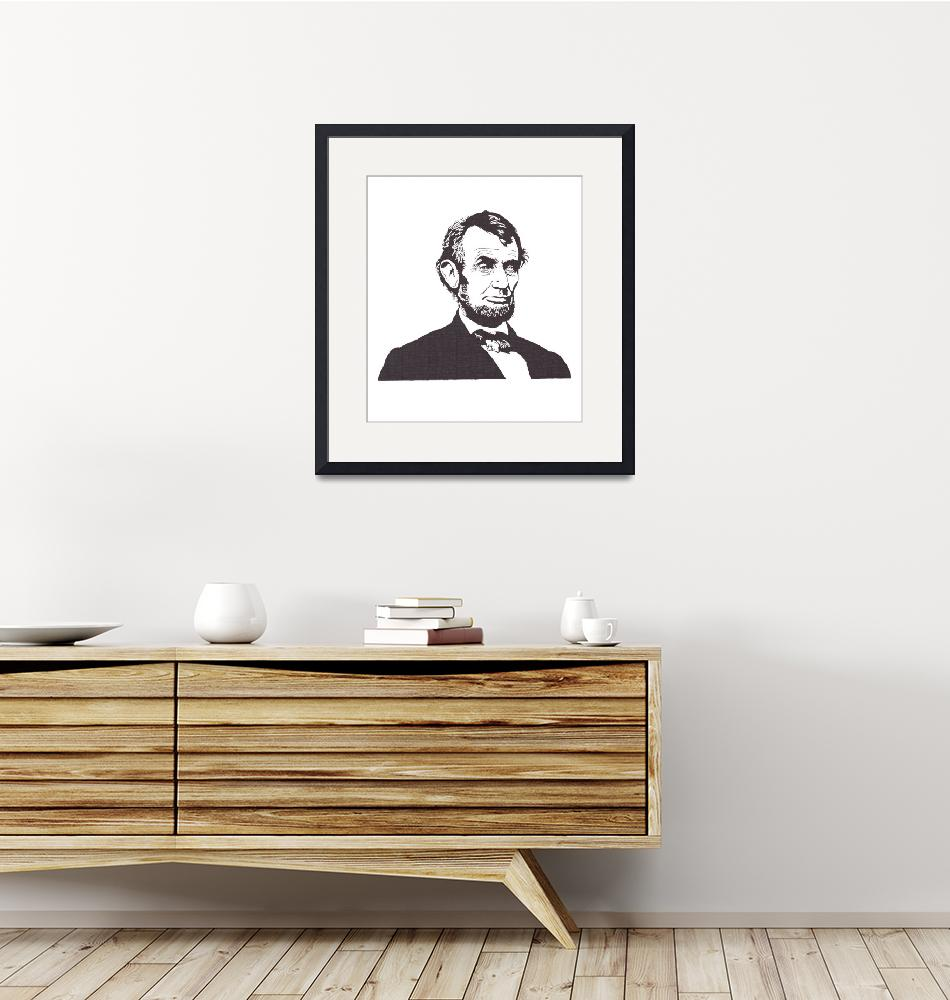 """Abraham Lincoln - President of the United States""  (2012) by Kelmosa"