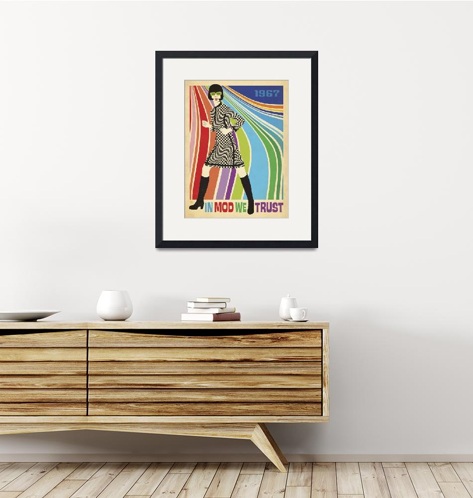 """""""In Mod We Trust - Retro Fashion Poster""""  by artlicensing"""