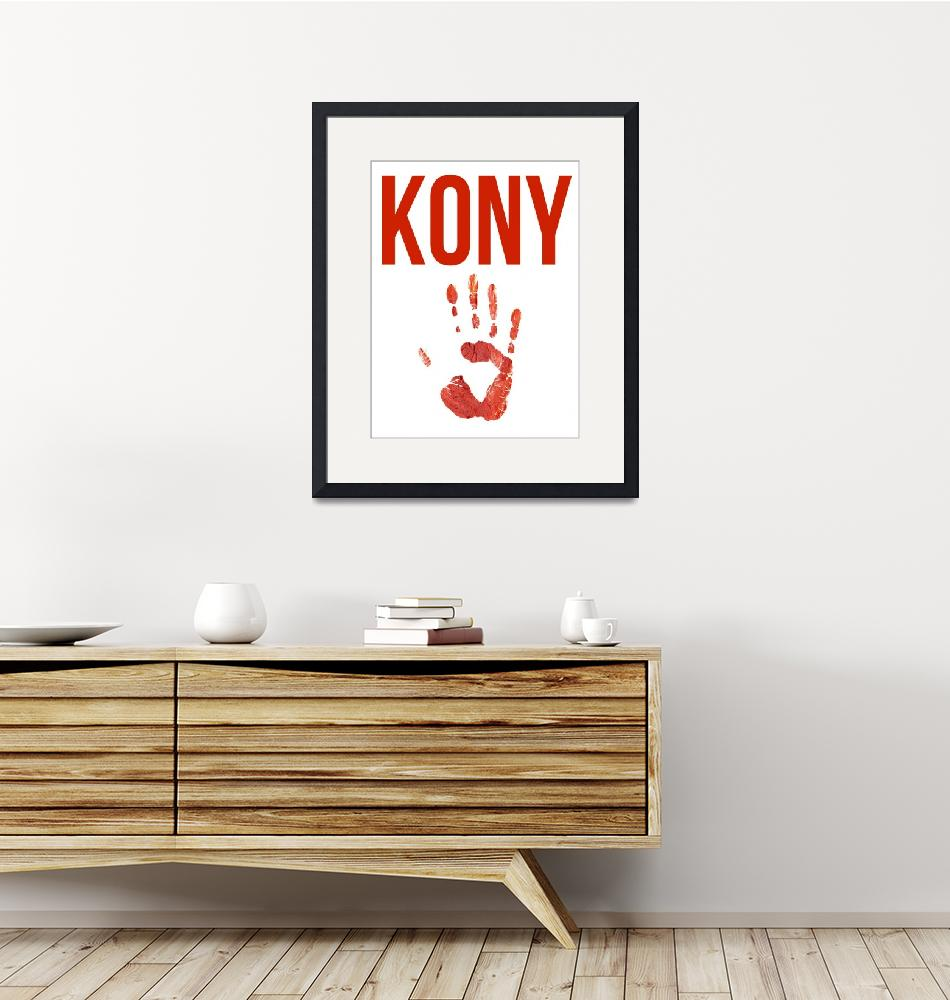 """Kony Poster""  (2012) by KonyPosters"