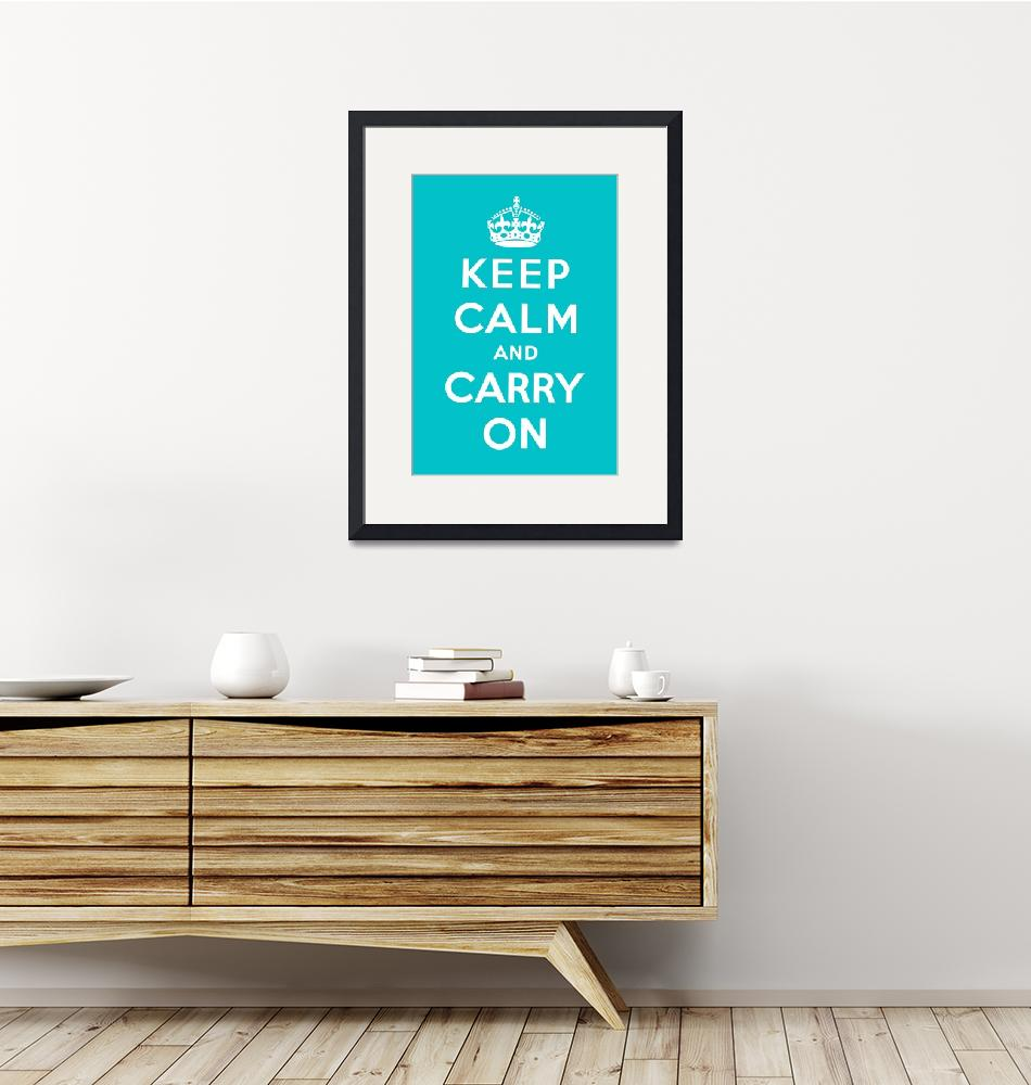 """Blue Keep Calm And Carry On 1""  by oldies"