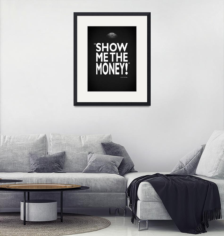 """""""Show Me The Money""""  by mark-rogan"""