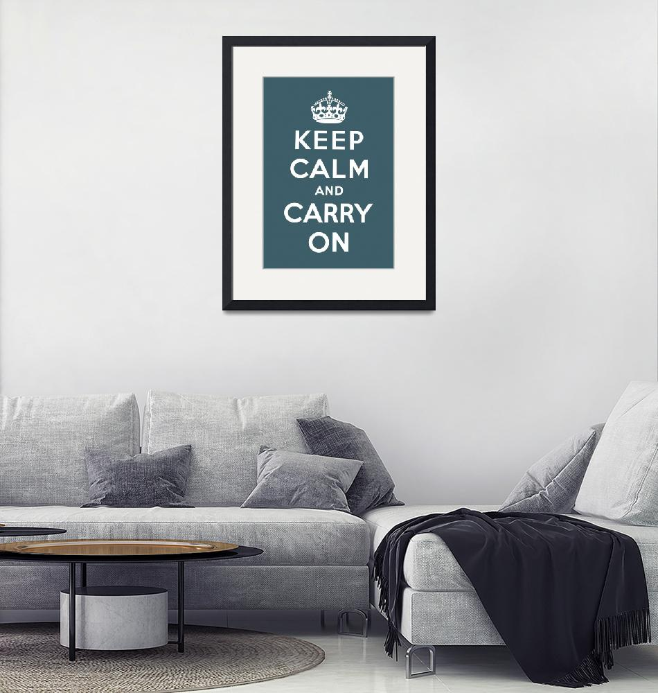 """""""Blue Keep Calm And Carry On 8"""" by oldies"""