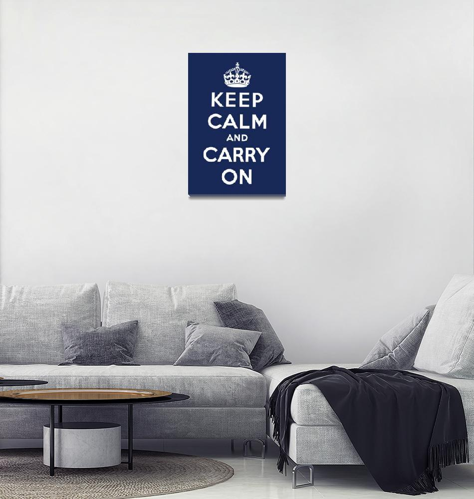 """Blue Keep Calm And Carry On 9""  by oldies"