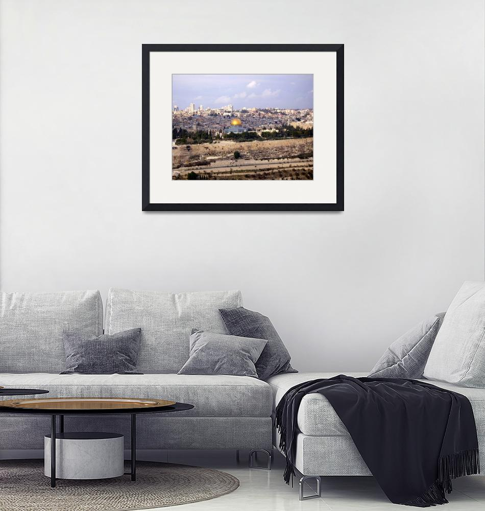 """""""View from the Mount of Olives""""  (2006) by JustJim"""